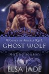 Ghost Wolf (Wolves of Angels Rest, #6)