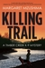 Killing Trail (Timber Creek K-9 Mystery #1)