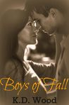 Boys of Fall by K.D. Wood