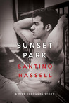 Sunset Park by Santino Hassell