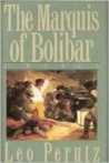 The Marquis of Bolibar