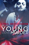 Young Love Murder (Young Assassins, #1)