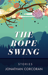 The Rope Swing: S...