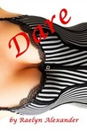 Dare (The Senators' Daughter, #1)