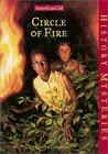 Circle of Fire (American Girl History Mysteries, #14)