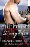The Chieftain's Daughter (Chieftain Series, #3.5)