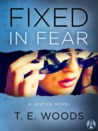 Fixed in Fear (Mort Grant #5)