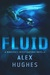 Fluid (Mindspace Investigations #4.5)