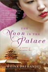 The Moon in the Palace (Empress of Bright Moon, #1)