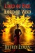 Lord of Fire, Lord of Wind by Jeffrey Lyman