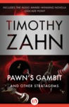 Pawn's Gambit: And Other Stratagems