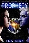 Prophecy (Prophecy, #1)