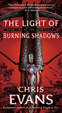 The Light of Burning Shadows (Iron Elves, #2)
