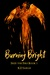 Burning Bright (Seize the Fire #1)