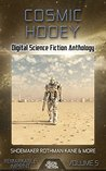 Cosmic Hooey: Digital Science Fiction Anthology