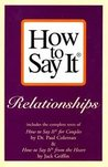 The Big Book Of How To Say It: Relationships
