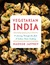 Vegetarian India: A Journey...