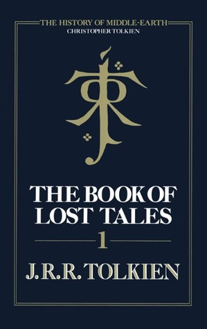 The Book of Lost Tales, Part I (The History of Middle-Earth, #1)