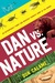Dan vs. Nature