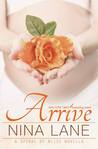 Arrive (Spiral of Bliss, #3.5)