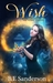 Wish in One Hand by B.E. Sanderson