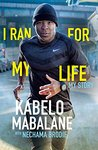 I Ran for My Life: My Story