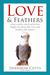 Love & Feathers: what a palm-sized parrot has taught me about life, love, and healthy self-esteem