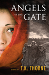 Angels at the Gate by T.K. Thorne