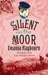 Silent on the Moor (Lady Julia Grey, #3)
