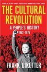 The Cultural Revolution: A People's History, 1962—1976