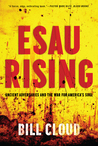 Esau Rising: Ancient Struggles and the War for America's Soul