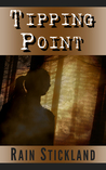 Tipping Point by Rain Stickland