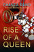 Rise of a Queen