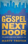 Gospel Next Door: Following Jesus Right Where You Are