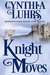 Knight Moves (Merriweather Sisters Time Travel Romance, #2)