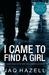 I Came to Find a Girl