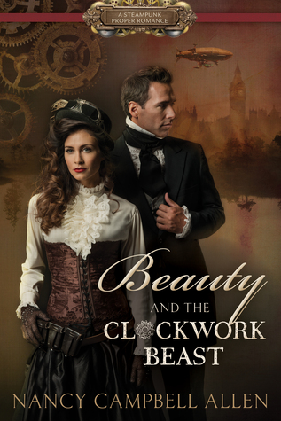 Beauty and the Clockwork Beast (Steampunk Proper Romance #1)