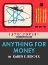 Anything for Money (Electric Literature's Recommended Reading)