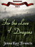 For The Love Of Dragons (The Guardians of Glede #6)