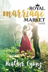 Royal Marriage Market