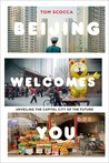 Beijing Welcomes You: Unveiling the Capital City of the Future - FIRST CHAPTER SAMPLER