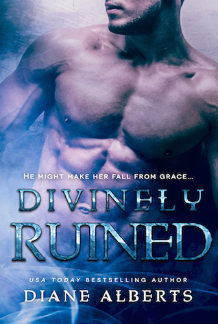 Divinely Ruined by Diane Alberts