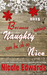 Because Naughty Holidays Can Be Oh So Nice 2015