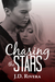 Chasing the Stars (Chasing,...