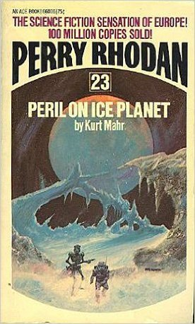Peril On Ice Planet (Perry Rhodan, 23)