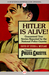 Hitler Is Alive!: Guaranteed True Stories Reported by the National Police Gazette