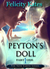 Peyton's Doll--Part One by Felicity Kates