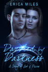Dazzled by Darkness by Erica Miles