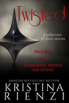 Twisted: A Collection of Short Stories