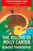 The Killing of Polly Carter